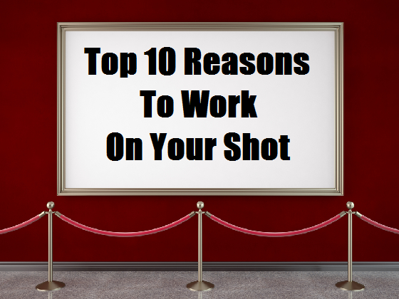 Top Ten Reasons To Work On Your Basketball Shot