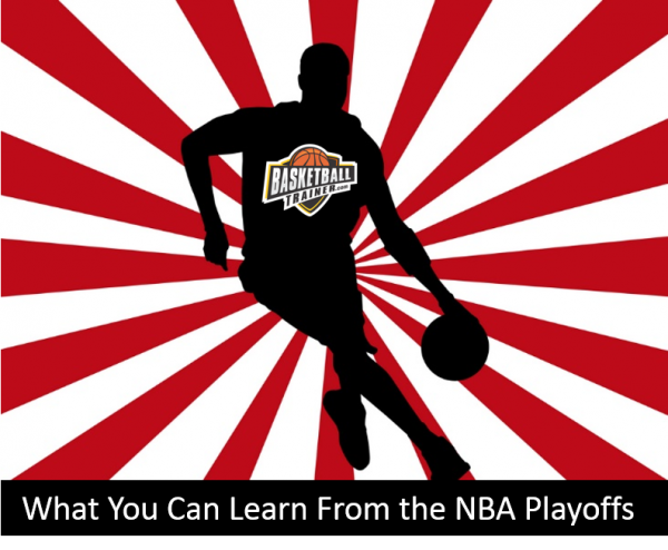 What You Can Learn From The NBA Playoffs
