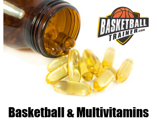 Basketball & Multivitamins