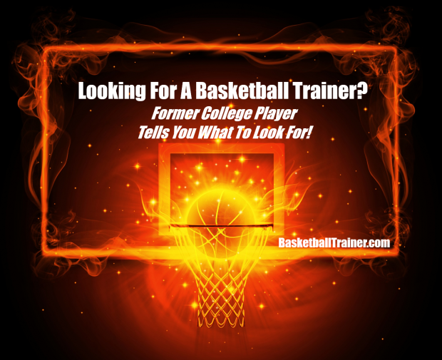What Should I Look For In A Basketball Trainer