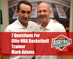 Basketball Trainer Mark Adams