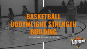 basketball bodyweight strength training